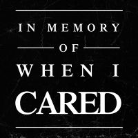 When I cared - wordporn